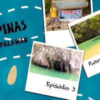 3º episódio: Rio Subterrâneo de Puerto Princesa!