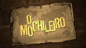 O MOCHILEIRO - Temporada Volta ao Mundo