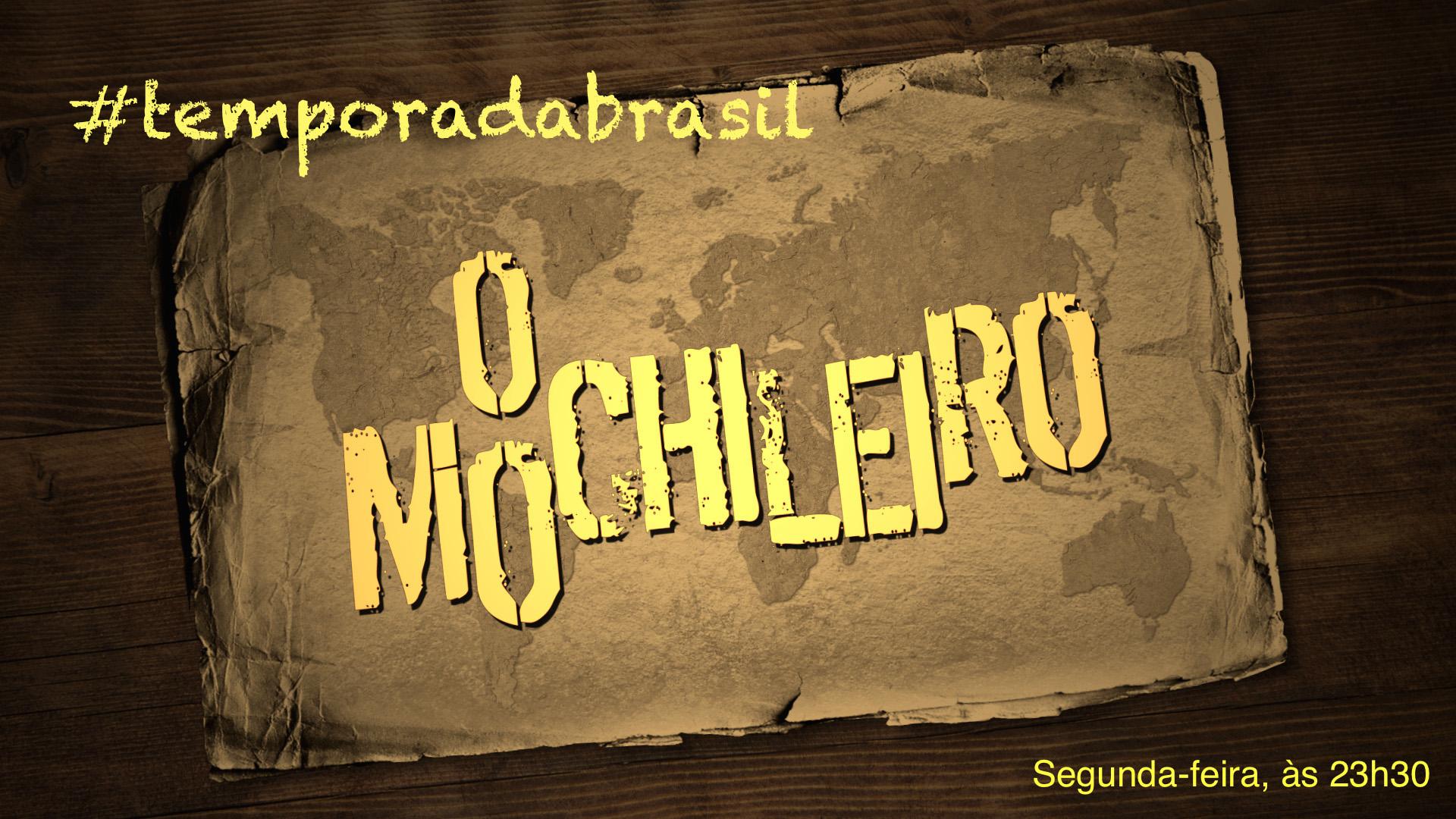 O MOCHILEIRO - 2a temporada
